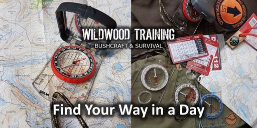 WILDWOOD TRAINING - Bushcraft & Survival - Find Your Way in a Day - June 2019