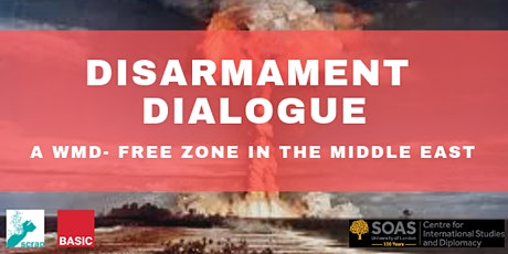 POSTPONED: Disarmament Dialogue: WMD-FZ in the Middle East tickets