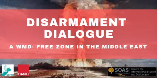 POSTPONED: Disarmament Dialogue: WMD-FZ in the Middle East