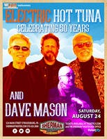 Electric Hot Tuna & Dave Mason