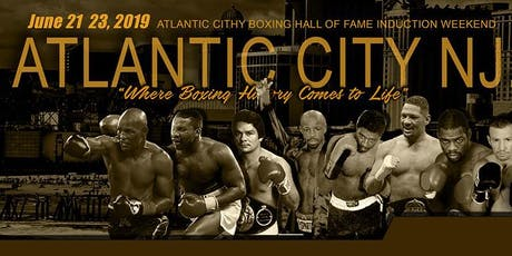 2019 Atlantic City Boxing Hall of Fame Induction Ceremony tickets