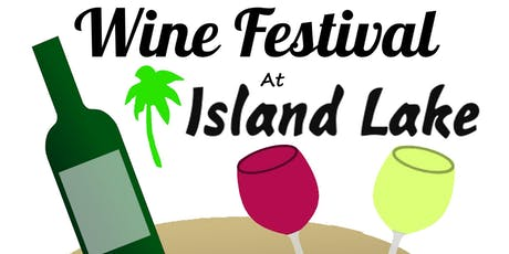 Wine Festival at Island Lake tickets