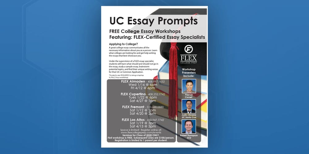 Example Of An Essay Paper Flex Almaden Pre College Essay Workshop Uc Essay Prompts Tickets Fri  Apr   At  Pm  Eventbrite Research Proposal Essay also Essay About Good Health Flex Almaden Pre College Essay Workshop Uc Essay Prompts Tickets  Statistics Help For Students