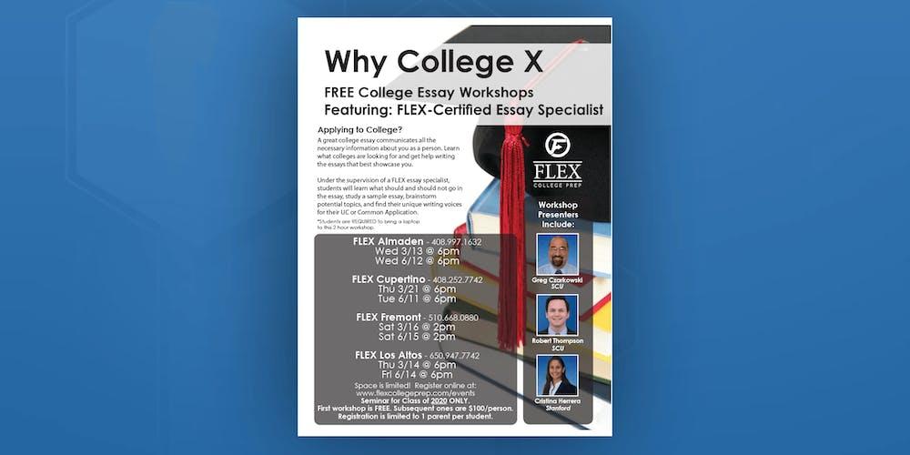 FLEX Fremont Why College X Pre Essay Workshop