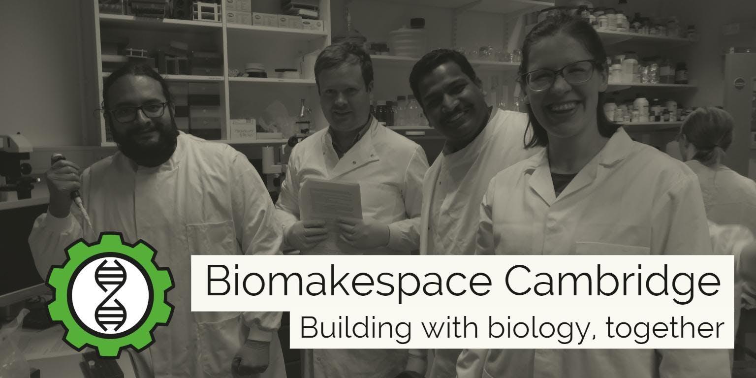 Meet the Biomakers (part of Cambridge Science