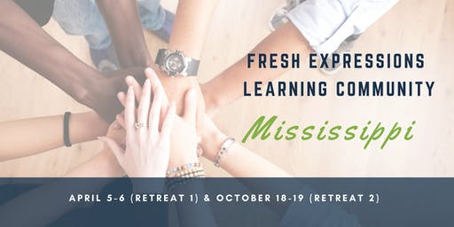Fresh Expressions Learning Community: Mississippi