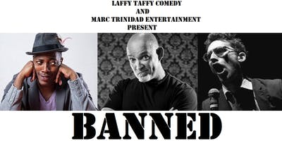 "Laffy Taffy Comedy and MTE Present ""Banned\"" at The Foxx Lounge!"