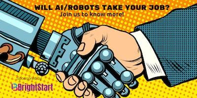 WILL AI/ROBOTS TAKE YOUR JOB?