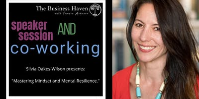 The Business Haven Community & Co-Working with Silvia Oakes-Wilson
