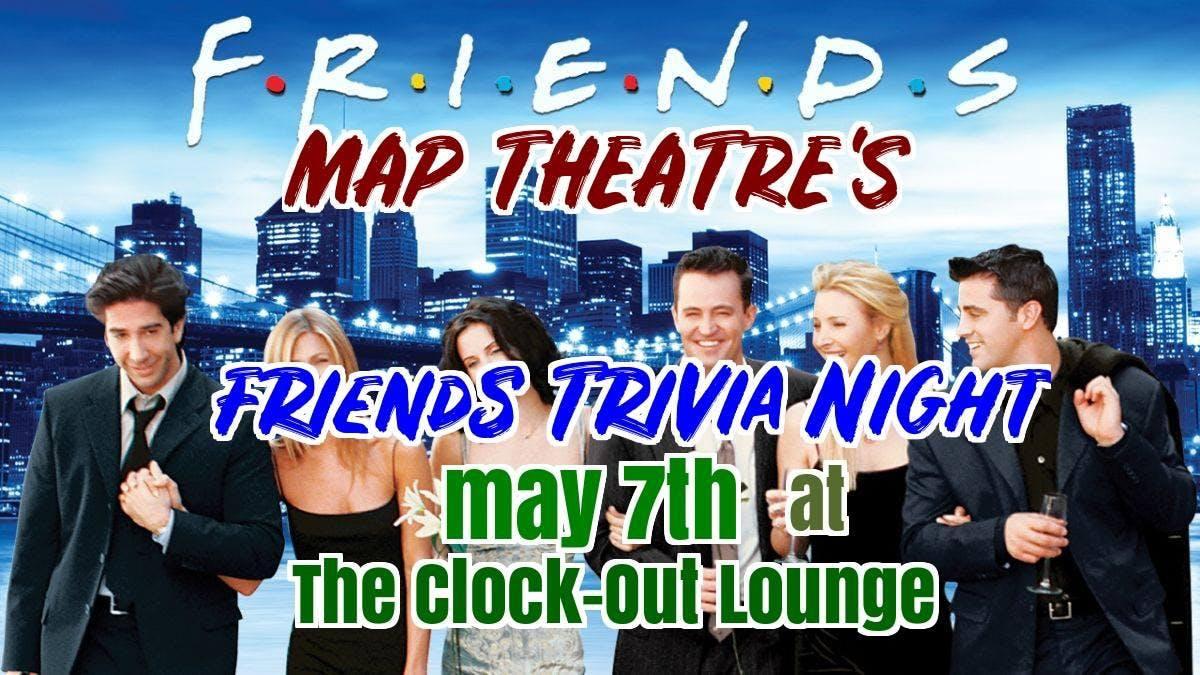 Friends Trivia Night – Tickets – Clock-Out Lounge – Seattle, WA