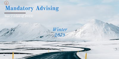 Mandatory Advising (Winter 2019)- Year 1\