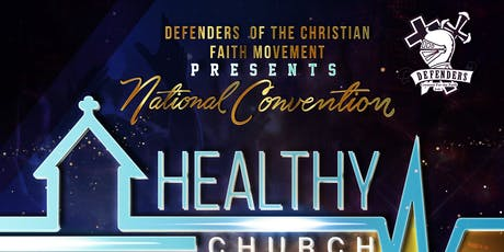 Defenders of the Christian Faith Movement Biennial Convention 2019 tickets