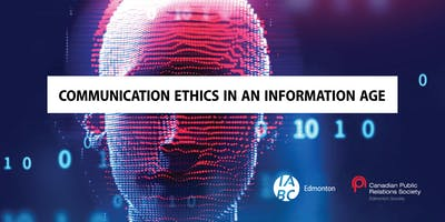 Communication Ethics in An Information Age