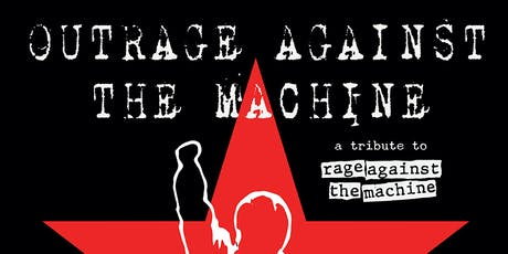OutRage Against The Machine: UK's Premier Rage Against The Machine Tribute  tickets