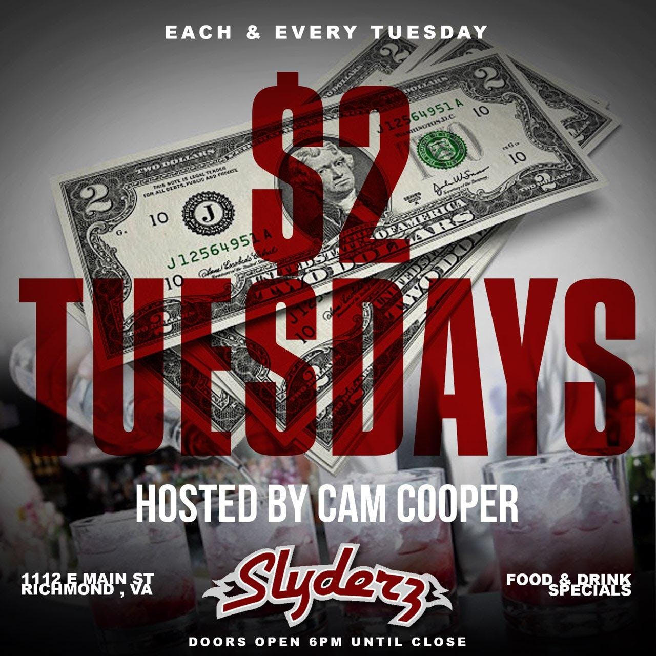 $2 Tuesdays At Slyderz Bar & Grill
