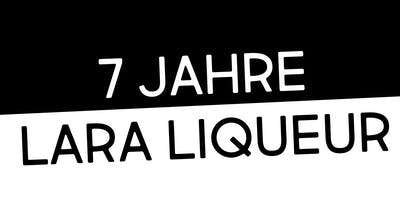 7 Jahre Lara Liqueur