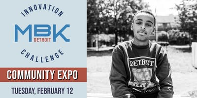MBK Detroit Innovation Challenge Community Expo