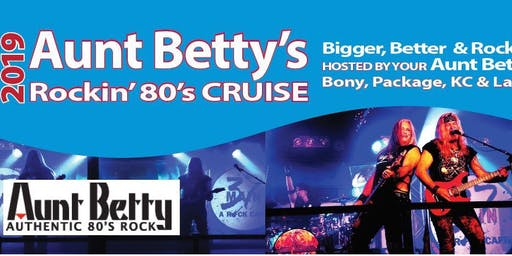 Cruise with the 80's Band Aunt Betty!