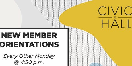 New Member Orientation [Members Only] tickets