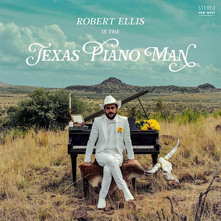 Songbyrd Presents: Robert Ellis - Texas Piano Man image