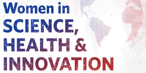 Women in Science, Health and Innovation: Leadership...