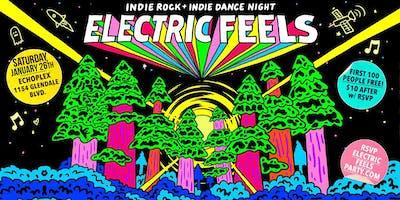 Electric Feels. Indie Rock + Indie Dance Night.
