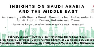 Insights On Saudi Arabia and The Middle East with Dennis Horak