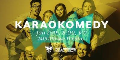 Hitchhikers Main Stage Presents: Karaokomedy
