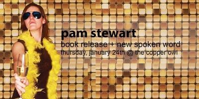 Pam Stewart + Guests @ the Copper Owl!