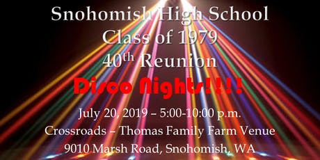 Snohomish High School  -   Class of 1979  -  40th Reunion tickets
