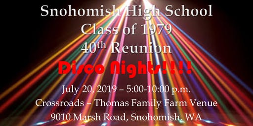 Snohomish High School  -   Class of 1979  -  40th Reunion