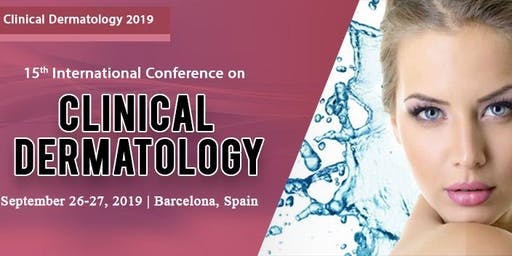 15th International Conference on  Clinical Dermatology