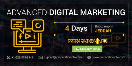 Advanced Digital Marketing Classroom Training and Certifications in Jeddah tickets