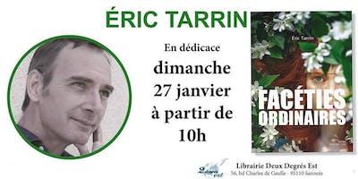 Rencontre / Dedicace avec Eric Tarrin
