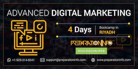 Advanced Digital Marketing Certification Training Program in Riyadh 4 Days tickets