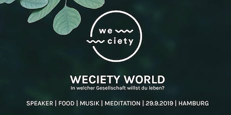WECIETY WORLD Hamburg Tickets