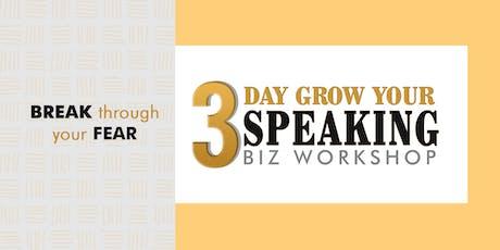 3-DAY GROW YOUR SPEAKING BIZ WORKSHOP tickets