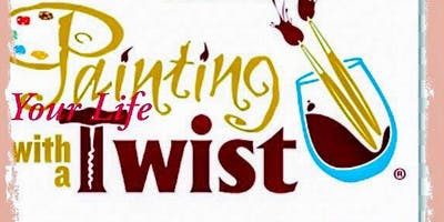 Sister Self Care Retreat Presents: Painting YOUR life with a Twist!