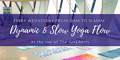 Dynamic & Slow Yoga Flow at The Gherkin tickets