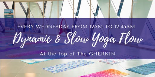 Dynamic & Slow Yoga Flow at The Gherkin