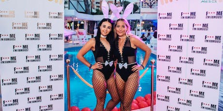 F*** Me I´m Famous Party Magaluf tickets