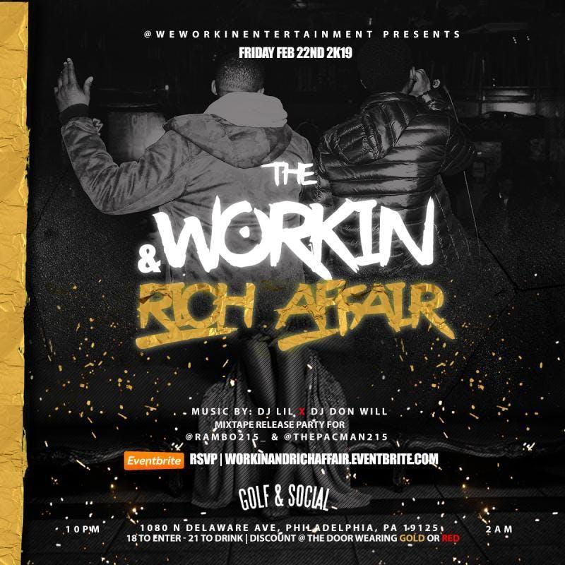 The Workin & Rich Affair @ Golf & Social | 2.22.2k19 ...