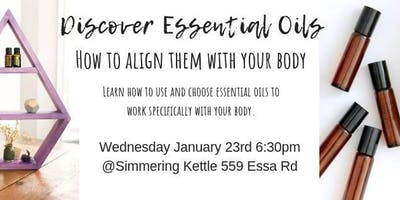 Discover Essential Oils & How to align them with your body