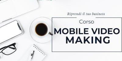 Corso Mobile Video Making