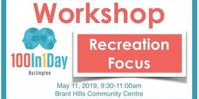 100in1Day Workshop - Recreation Focus