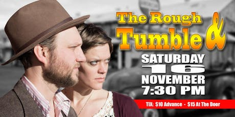 The Rough and Tumble tickets