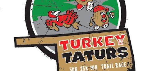 Turkey N Taturs 50K, 25K 10K Trail Races tickets