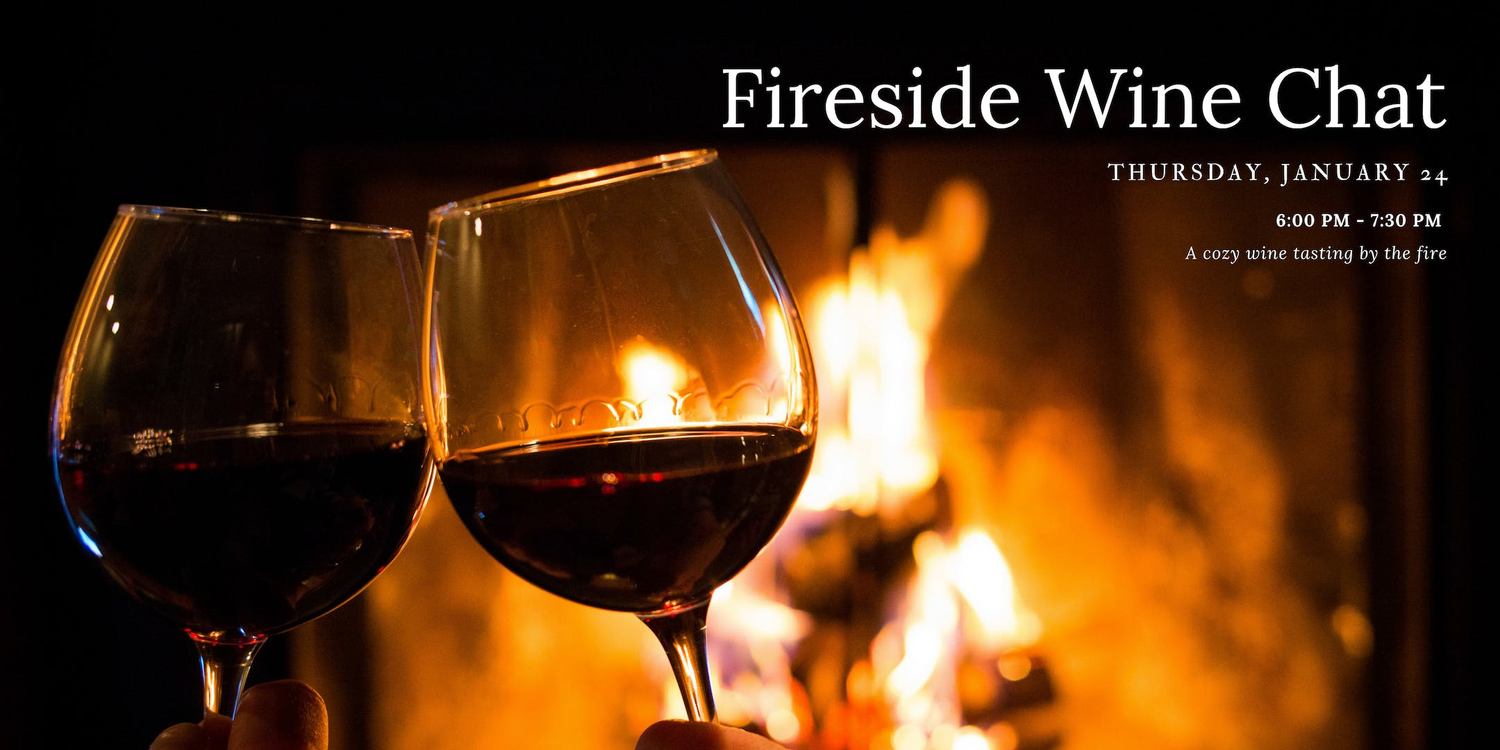 Fireside Wine Chat - House of Tricks January Wine Event