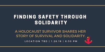 Finding Safety Through Solidarity: A Holocaust Survivor\