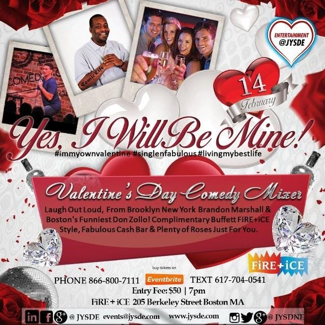 #valentines 2/14 `Yes, I Will Be Mine` #immyownvalentine #standupcomdian #comedy #single #buffet #popup #speeddate #valentine #date #thursday #thursdaynight